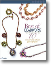 Best of Beadwork: 10 Circular and Tubular Peyote Projects