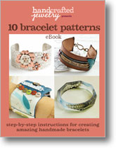 Handcrafted Jewelry Presents: 10 Bracelet Patterns