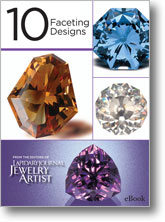 10 Faceting Designs