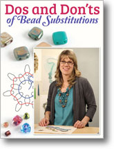 Dos and Don'ts of Bead Substitutions
