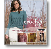 Crocheting Books: Crochet Me Designs to Fuel the Crochet Revolution