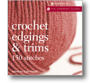 Crocheting Books: Crochet Edgings and Trims
