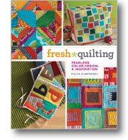 Fresh Quilting Fearless Color Design and Inspiration