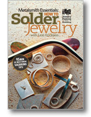 Metalsmith Essentials How to Solder Jewelry DVD