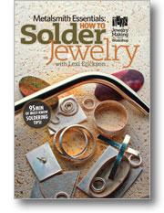 Metalsmith Essentials How to Solder Jewelry DVD