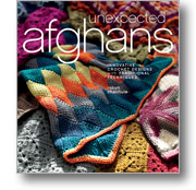 Crochet Pattern Books: Unexpected Afghans