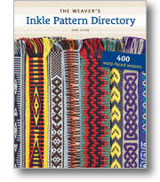 The Weaver's Inkle Pattern Directory 400 Warp-Faced Weaves