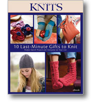 10 Last-Minute Gifts to Knit - eBook