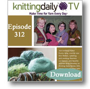 Knitting Daily TV, Episode 312 - Gifts for Every Season