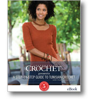 Interweave Crochet Presents A Step-By-Step Guide to Tunisian Crochet with 5 Staff Favorite Patterns