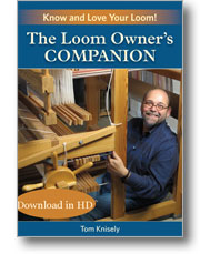 The Loom Owner's Companion: Know and Love Your Loom