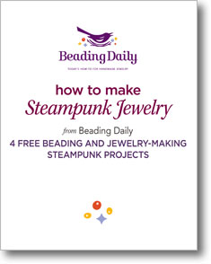 Learn How to Make Steampunk Jewelry: 4 Free Beading and Jewelry-Making Steampunk Projects
