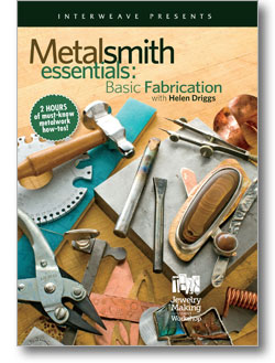 Metalsmith Essentials: Basic Fabrication
