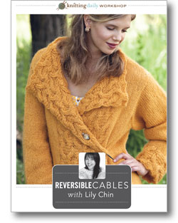 Knitting Daily Workshop: Reversible Cables with Lily Chin