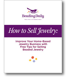 Learn how to sell your jewelry online and at home with this free guide from Beading Daily.