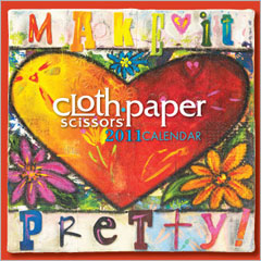 Cloth Paper Scissors 2011 Calendar