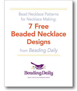 Get your 7 free beaded necklace designs when you download this free necklace making eBook today!