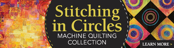 Stitiching in Circles Maching Quilting Collection