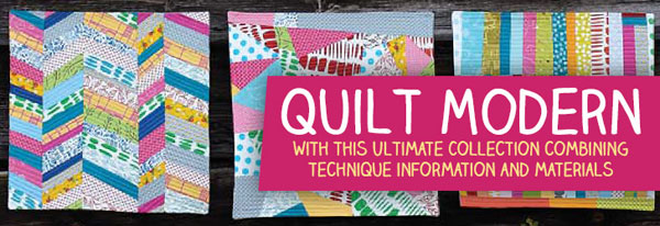 Quilt Modern! The Ultimate Collection