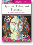 Dynamic Fabric Art Portraits: A Foolproof Step-by-Step Process