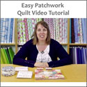 Easy Patchwork Quilt Video Tutorial