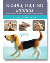 Needle Felting Animals: Create Sculpted Animals Using Needle-Felting Techniques with Sharon Costello