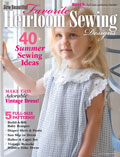 Heirloom Sewing Favorites for Summer