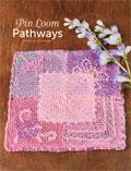 Pin Loom Pathways