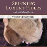 Spinning Luxury Fibers - Undercoats