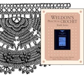 Weldon's Practical Crochet 9-12 Series: 80 Vintage Crochet Patterns